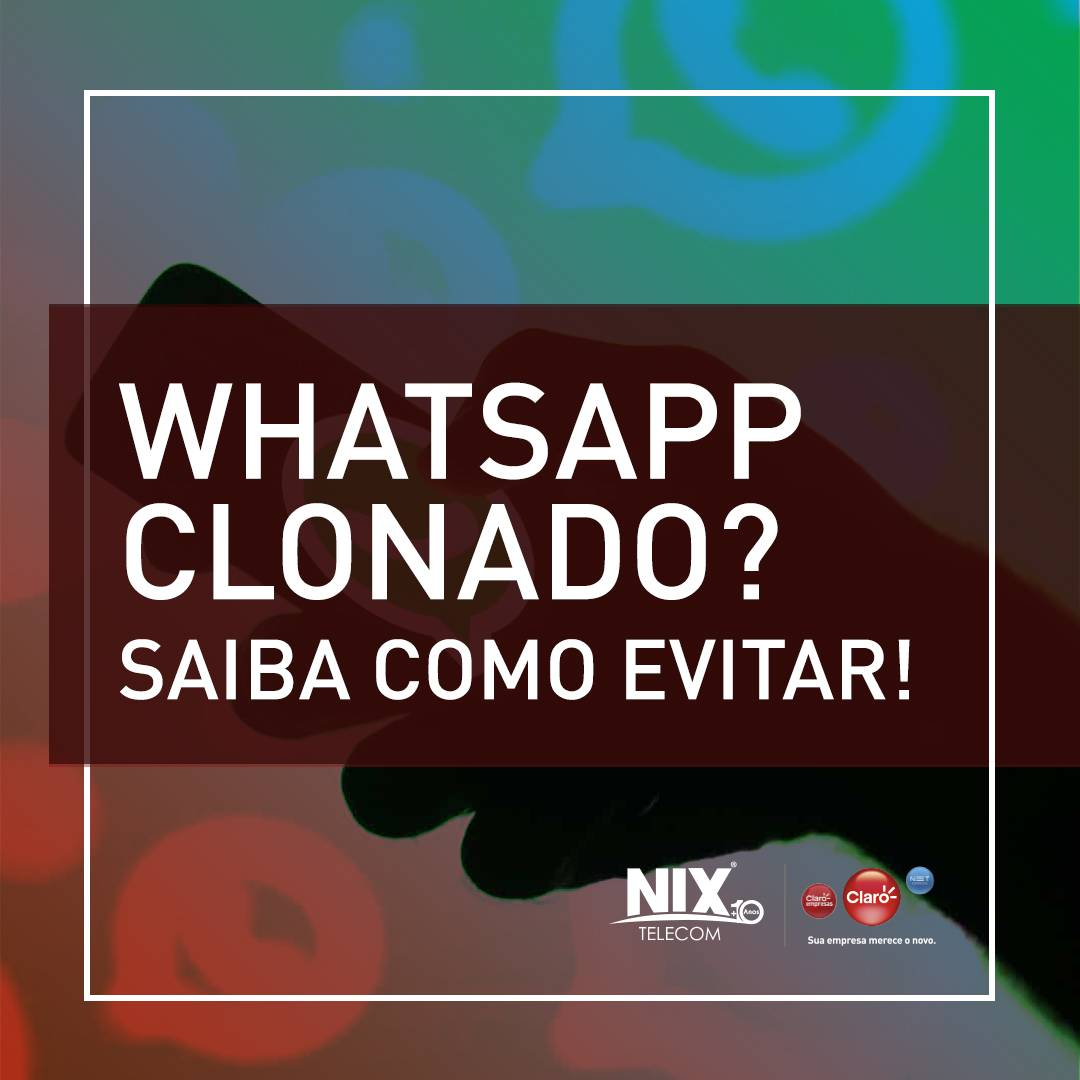 WhatsApp clonado? Saiba como evitar!